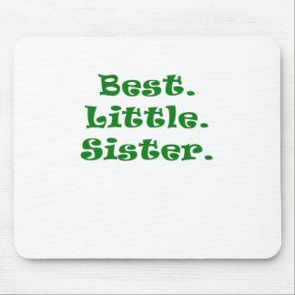 Best Little Sister Mousepads
