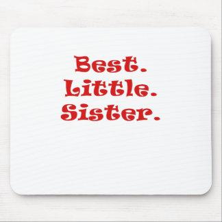 Best Little Sister Mousepad