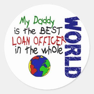 Best Loan Officer In World 2 (Daddy) Round Sticker