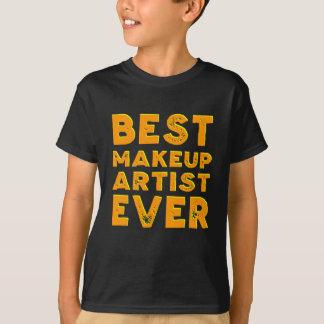 Best Make Up Artist Ever T-Shirt