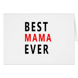 Best Mama Ever(3) Card