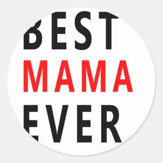 Best Mama Ever(3) Classic Round Sticker