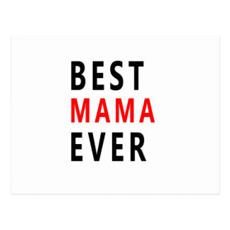 Best Mama Ever(3) Postcard