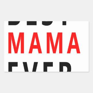 Best Mama Ever(3) Rectangular Sticker