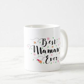 Best Mamaw Ever Mug