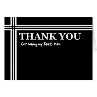 BEST MAN Thank You  - Black and White with Stripes Greeting Card