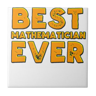Best mathematician ever tile