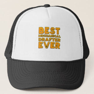 Best mechanical draftsman ever trucker hat