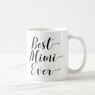 Best Mimi Ever Coffee Mug