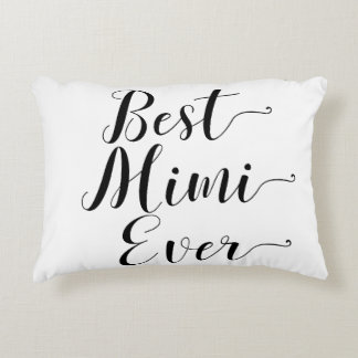 Best Mimi Ever Decorative Cushion