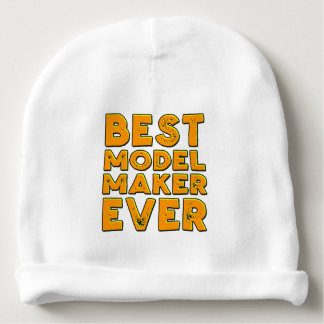 Best model maker ever baby beanie