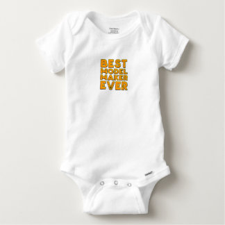 Best model maker ever baby onesie