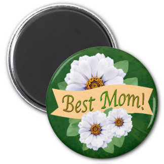 Best Mom Award with White Zinnias Magnet