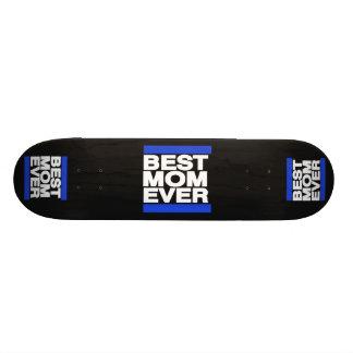 Best Mom Ever Blue Skate Board
