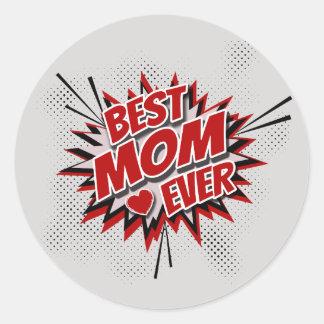Best Mom Ever Classic Round Sticker