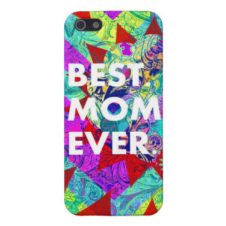BEST MOM EVER Colorful Abstract Mothers Day Gifts iPhone 5 Cover