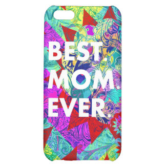 BEST MOM EVER Colorful Abstract Mothers Day Gifts iPhone 5C Case