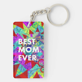BEST MOM EVER Colorful Abstract Mothers Day Gifts Key Ring