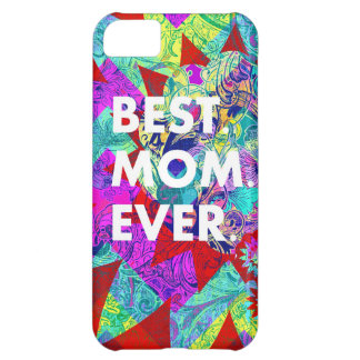 BEST MOM EVER Colorful Floral Mothers Day Gifts iPhone 5C Covers