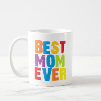 Best mom ever colorful typography Mug