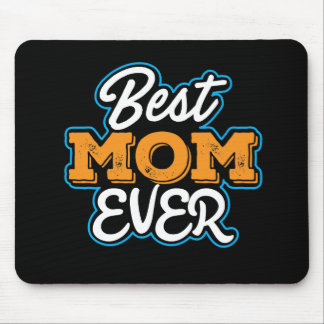 Best Mom Ever Computer Mouse Pad