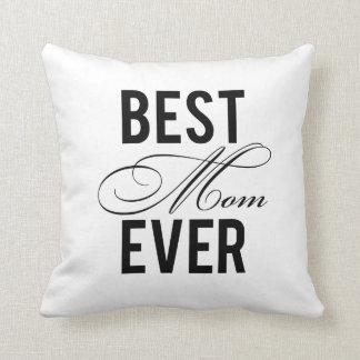 Best Mom Ever Cushion