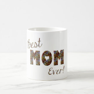 Best Mom Ever Elegant Flowers Floral Typography Coffee Mug