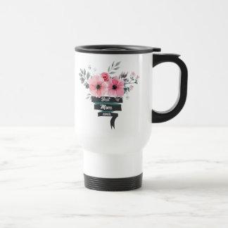 Best Mom Ever Gift Travel Mug