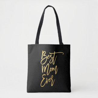 Best Mom Ever Gold Tote Bag