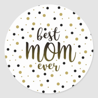 Best Mom Ever Golden Black Dots Confetti Stylish Classic Round Sticker