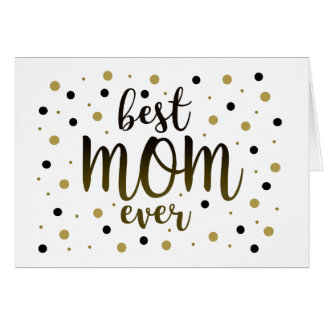 Best Mom Ever Happy Birthday Golden Dots Confetti Card