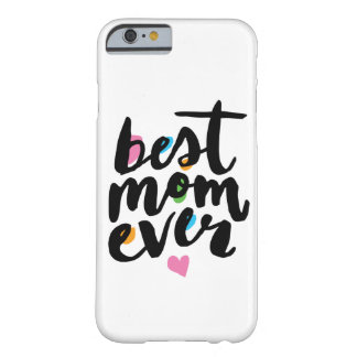 BEST MOM EVER | IPHONE 6/6S PLUS CASE BARELY THERE iPhone 6 CASE