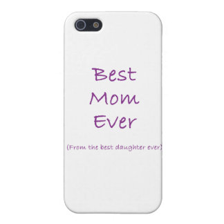 Best Mom Ever iPhone 5 Cases