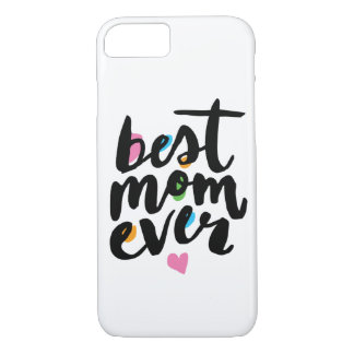 BEST MOM EVER | IPHONE CASE