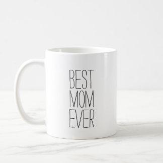 Best Mom Ever Modern Typography Coffee Mug