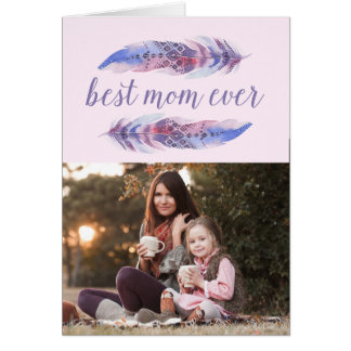 Best Mom Ever | Mother's Day Card