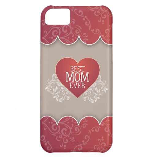 Best Mom Ever Mother's Day iPhone 5C Cases
