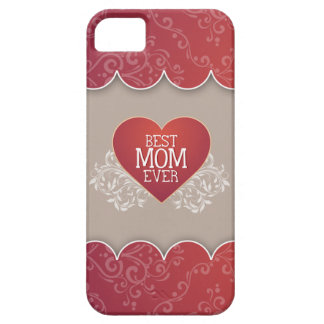 Best Mom Ever Mother's Day Case For The iPhone 5