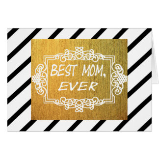Best Mom Ever Mother's day Gold gift Card
