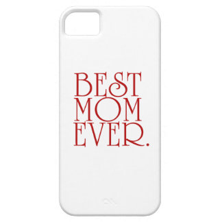 Best Mom Ever Mother's Day Phone Case iPhone 5 Cases