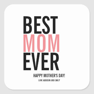 Best Mom Ever Mother's Day Sticker
