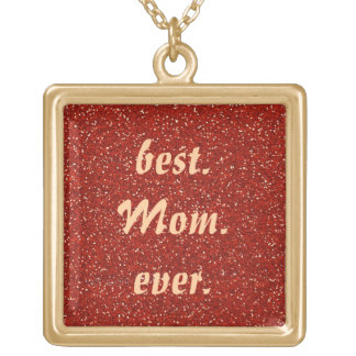 Best Mom Ever Necklaces