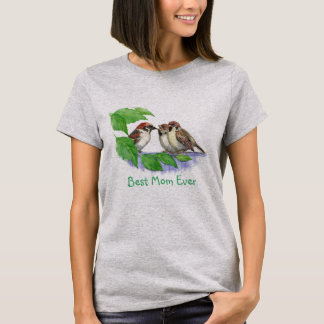 Best Mom Ever or Custom Quote Bird Family T-Shirt