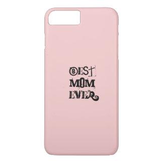 """""""BEST MOM EVER"""" Pink Pantone Rose Quartz iPhone 7 Plus Case"""