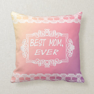 Best Mom Ever Pink Pastel mother's day gift Cushion