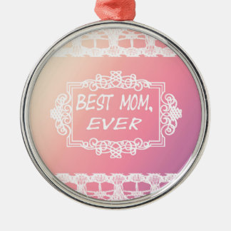 Best Mom Ever Pink Pastel mother's day gift Metal Ornament