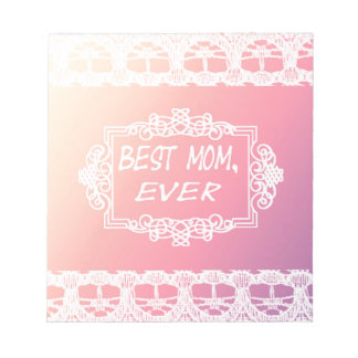 Best Mom Ever Pink Pastel mother's day gift Notepads