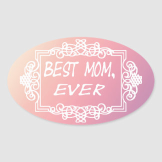 Best Mom Ever Pink Pastel mother's day gift Oval Sticker