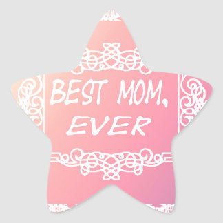 Best Mom Ever Pink Pastel mother's day gift Star Sticker