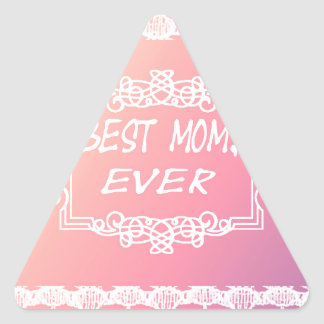 Best Mom Ever Pink Pastel mother's day gift Triangle Sticker